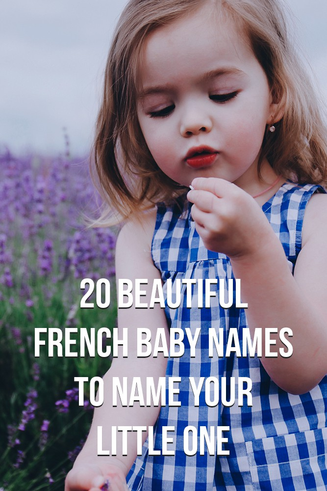40 Beautiful French Baby Names To Name Your Little One Familyminded