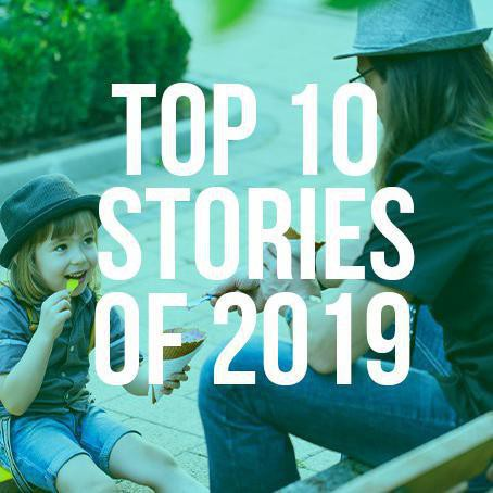 FamilyMinded's Top 10 Stories of 2019
